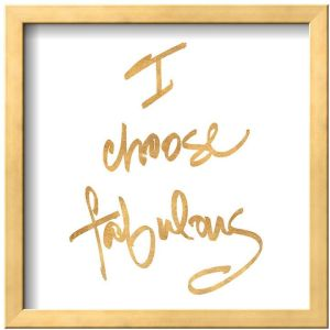 choose fabulous
