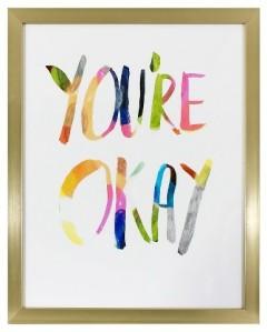 you're okay